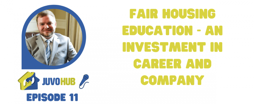 Fair Housing Education - An Investment in Career and Company