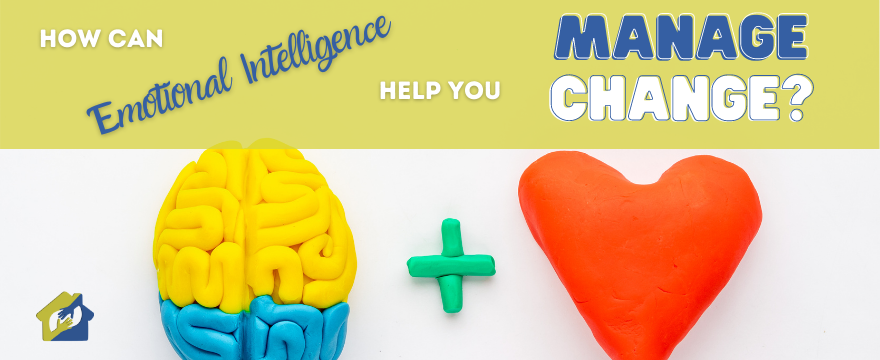How Can Emotional Intelligence Help You Manage Change?